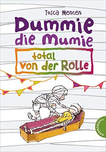 9783522183772: Dummie die Mumie, total von der Rolle
