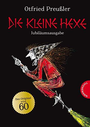 Die kleine Hexe. Jubiläumsausgabe: Otfried Preußler