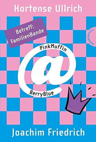 9783522200271: PinkMuffin@BerryBlue. Betreff: FamilienBande