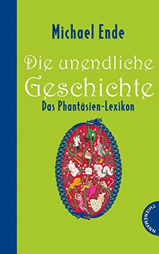 9783522200509: Die unendliche Geschichte - Das Phantásien-Lexikon