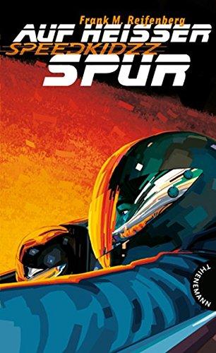 9783522200974: Speedkidzz: Auf hei�er Spur