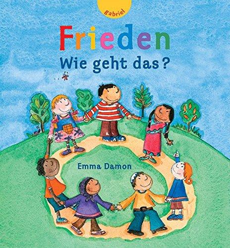 Frieden - Wie geht das? (3522300629) by Damon, Emma