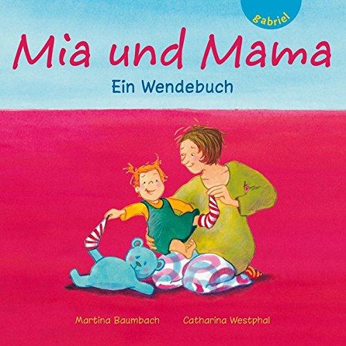 9783522301404: Mia und Mama / Mia und Papa: Ein Wendebuch