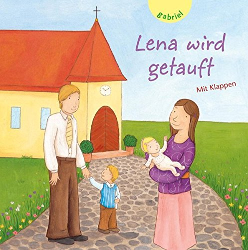 Lena wird getauft: Brielmaier, Beate