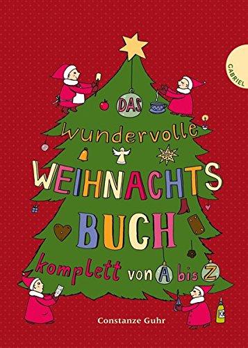 9783522303057: Das wundervolle Weihnachtsbuch komplett von A bis Z
