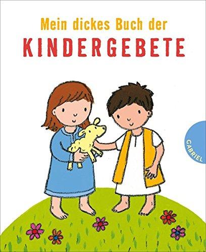 9783522303415: Mein dickes Buch der Kindergebete