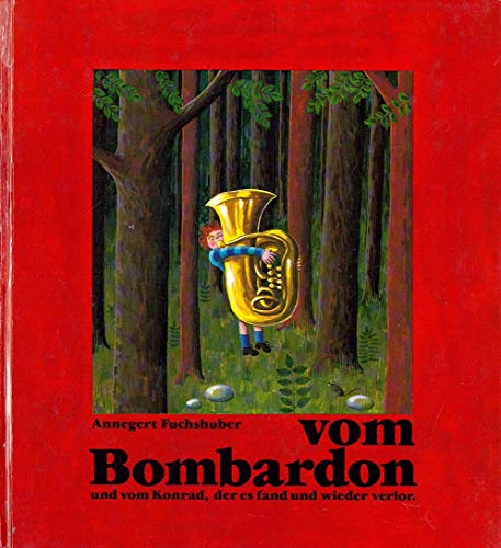9783522414104: Die Geschichte vom Bombardon und vom Konrad, der es fand und wieder verlor
