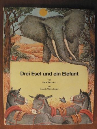 9783522420402: Drei Esel und ein Elefant