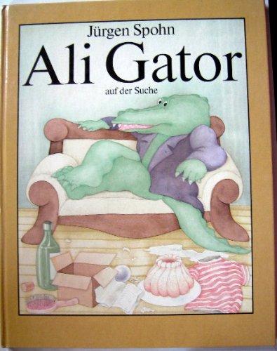 9783522422703: Ali Gator auf der Suche