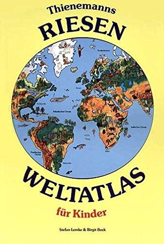 9783522426404: Thienemanns Riesen- Weltatlas für Kinder. ( Ab 4 J.).
