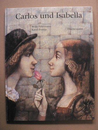 9783522428101: Carlos und Isabella