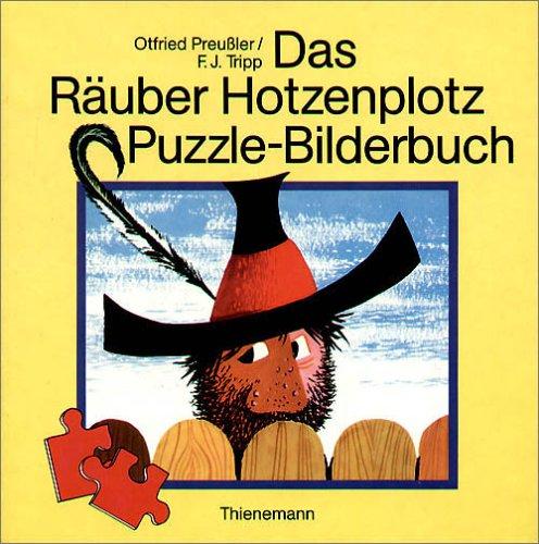 Das Räuber Hotzenplotz Puzzle-Bilderbuch: Otfried Preussler