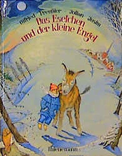 Das Eselchen und der kleine Engel: Preußler, Otfried /