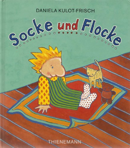 Socke und Flocke: Kulot, Daniela: