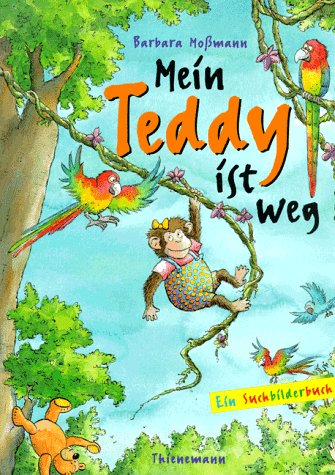 9783522432238: Mein Teddy ist weg!