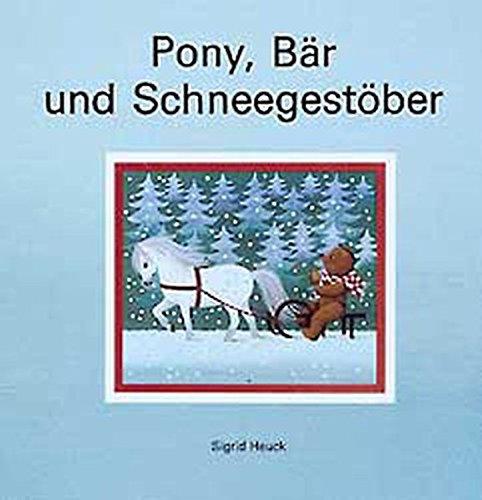 9783522433426: Pony, Bär und Schneegestöber.