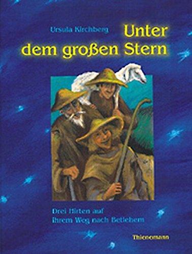 9783522433839: Unter dem grossen Stern: Mit grossem Krippenbild zum Aufklappen und Weihnachtsliedern auf CD