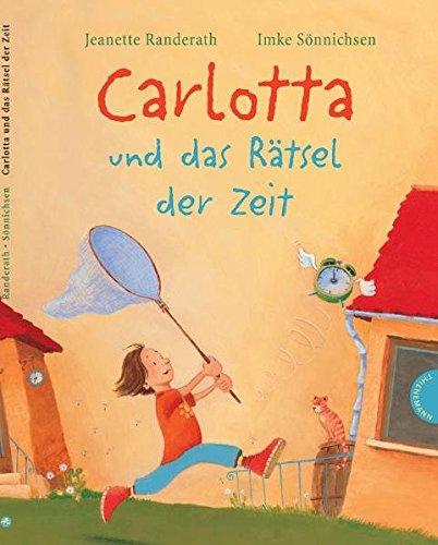 9783522434652: Carlotta und das Rätsel der Zeit