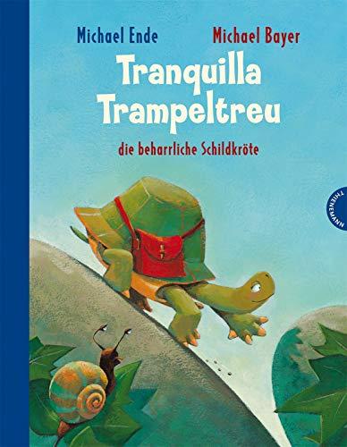 9783522436304: Tranquilla Trampeltreu, die beharrliche Schildkröte