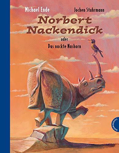 9783522436687: Norbert Nackendick: oder Das nackte Nashorn