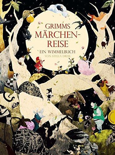 9783522437332: Grimms M�rchenreise. Ein Wimmelbuch: Ein Wimmelbuch