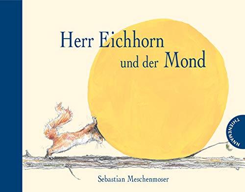 9783522458238: Herr Eichhorn und der Mond