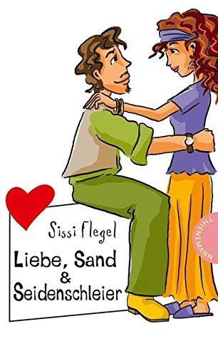 9783522500272: Liebe, Sand & Seidenschleier