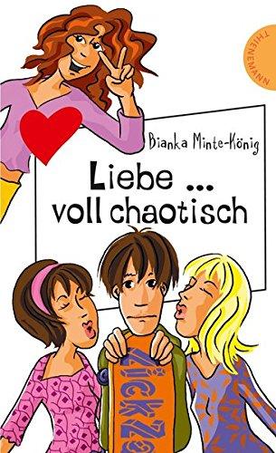 9783522501033: Liebe ... voll chaotisch!