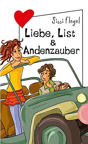 9783522501156: Liebe, List & Andenzauber aus der Reihe Freche Mädchen - freche Bücher