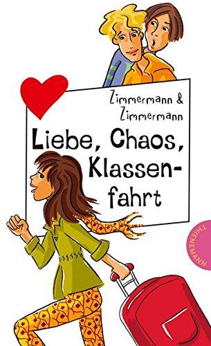 9783522501187: Liebe, Chaos, Klassenfahrt aus der Reihe Freche Mädchen - freche Bücher