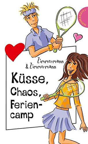 9783522501248: K�sse, Chaos, Feriencamp