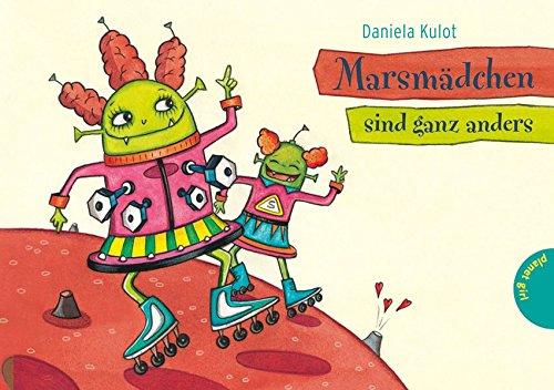 Marsmädchen sind ganz anders: Kulot, Daniela