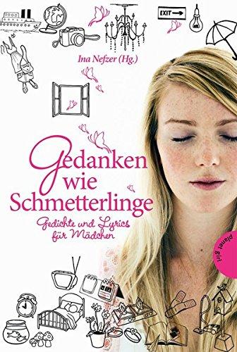9783522501934: Gedanken wie Schmetterlinge: Gedichte und Lyrics für Mädchen
