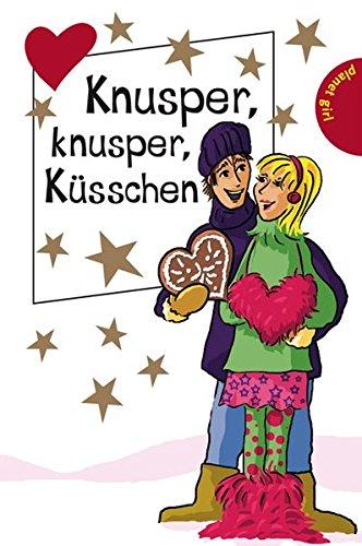 9783522502047: Knusper, knusper, Küsschen