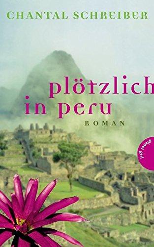 9783522502153: Plötzlich in Peru