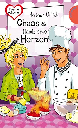 9783522503570: Chaos & flambierte Herzen