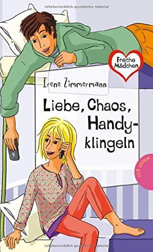 9783522503594: Freche Mädchen - freche Bücher!: Liebe, Chaos, Handyklingeln