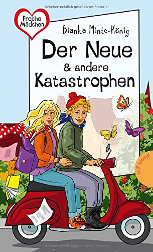 9783522504058: Freche Mädchen - freche Bücher! Der Neue & andere Katastrophen