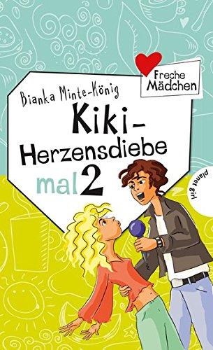 9783522504270: Freche Mädchen - freche Bücher!: Kiki - Herzensdiebe mal 2