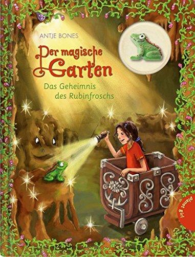 9783522504393: Der magische Garten 05: Das Geheimnis des Rubinfroschs