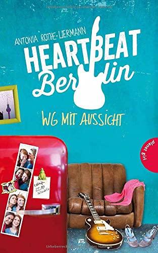 9783522504591: Heartbeat Berlin, WG mit Aussicht
