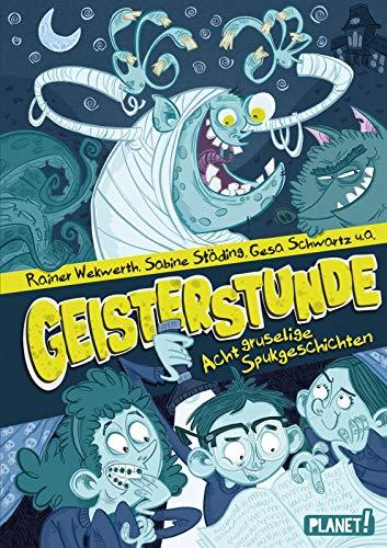 Geisterstunde: Acht gruselige Spukgeschichten: Rainer Wekwerth, Ralf