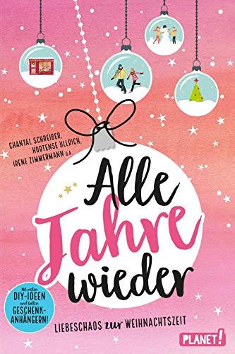 Schreiber, C: Alle Jahre wieder - Schreiber, Chantal; Zimmermann, Irene; Ullrich, Hortense; Both, Sabine; Sahler, Martina; Brinx, Thomas