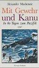 9783522602709: Mit Gewehr und Kanu. In 80 Tagen zum Pazifik 1793