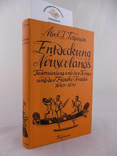 9783522604901: Die Entdeckung Neuseelands, Tasmaniens und der Tonga- und Fidschi-Inseln 1642-1644