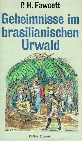 9783522612708: Geheimnisse im Brasilianischen Urwald
