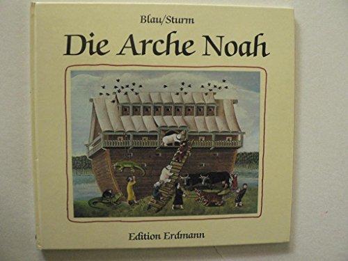 9783522626705: Die Arche Noah. Die Geschichte der Sintflut