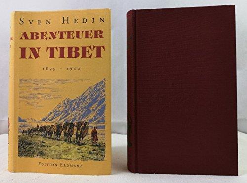 Abenteuer in Tibet. 1899 - 1902.: Hedin, Sven