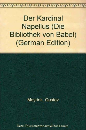 Der Kardinal Napellus: Meyrink, Gustav
