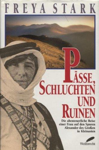 Pässe, Schluchten und Ruinen (3522714105) by Freya Stark